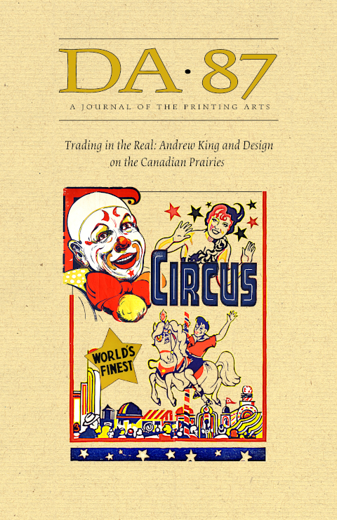 "DA 87 cover, featuring circus design and title ""Trading in the Real: Andrew King and Design on the Canadian Prairies"""